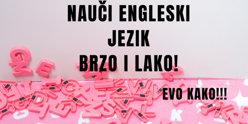 NAUCI ENGLESKI BRZO I LAKO